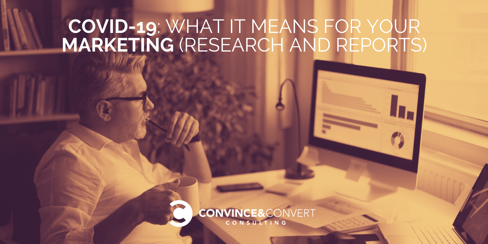 Internet marketing COVID-19: What It Means for Your Marketing (Research and Reports)