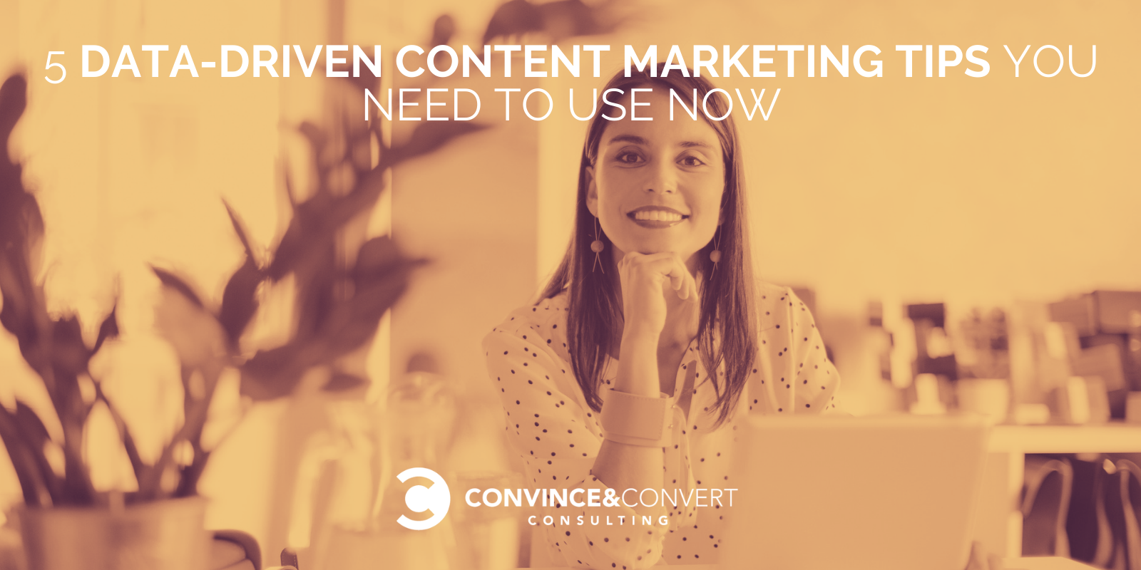 Internet marketing 5 Data-Driven Content Marketing Tips You Need to Use Now